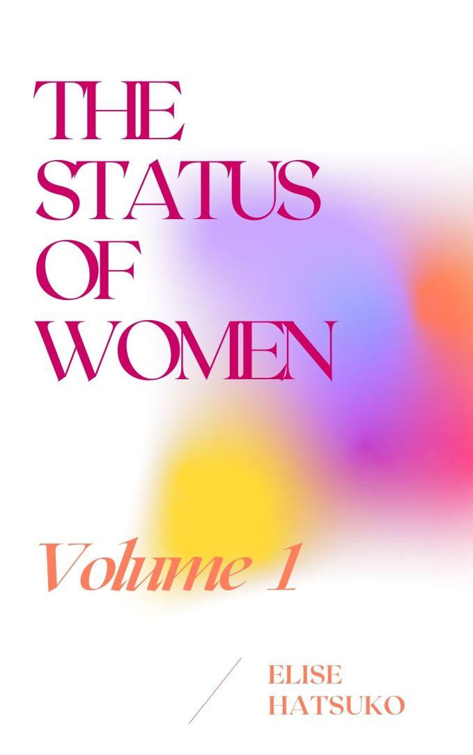 Elise Hatsuko's The Status of Women
